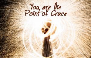 You Are the Point of Grace Angels Guide You